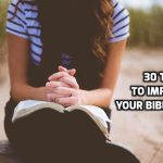 30 Tips to Improve your Bible Study