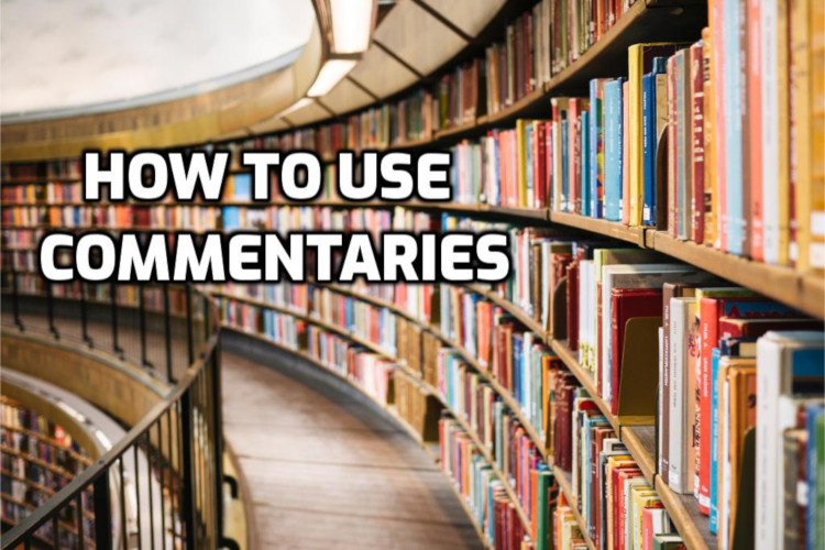 How to use commentaries | WednesdayintheWord.com