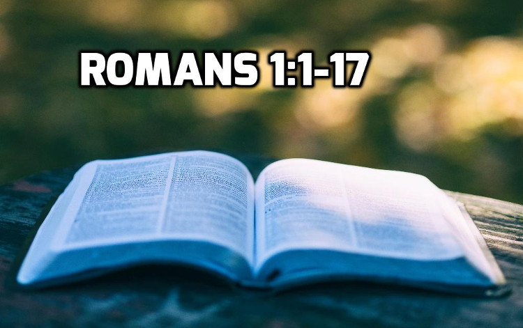Romans 1:1-17 | WednesdayintheWord.com