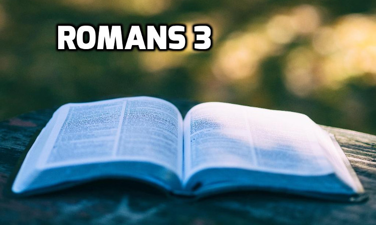 Romans 3 | WednesdayintheWord.com