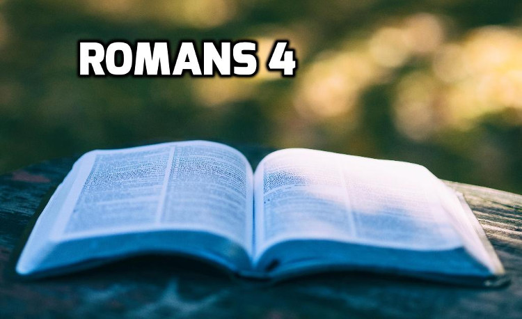 Romans 4 | WednesdayintheWord.com