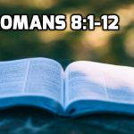 11 Romans 8.1-12 Deliverance from Sin