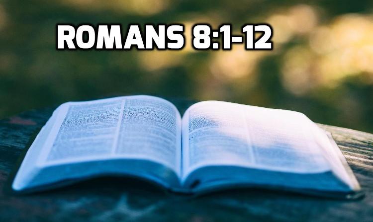 Romans 8:1-12   WednesdayintheWord.com