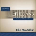Ephesians MacArthur | WednesdayintheWord.com