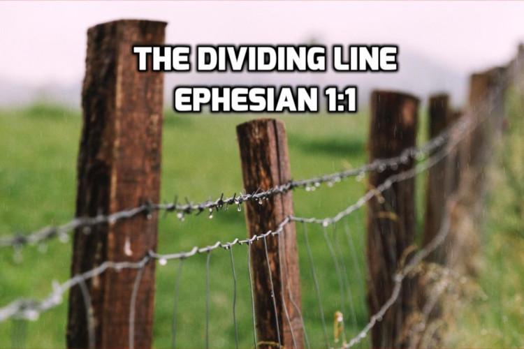 The Dividing Line | WednesdayintheWord.com