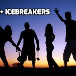 45+ Sample Icebreakers