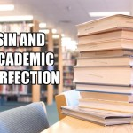 Sin and academic perfection