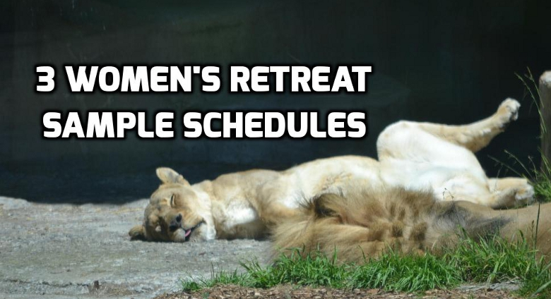 WomenS Retreat Sample Schedules  Wednesday In The Word