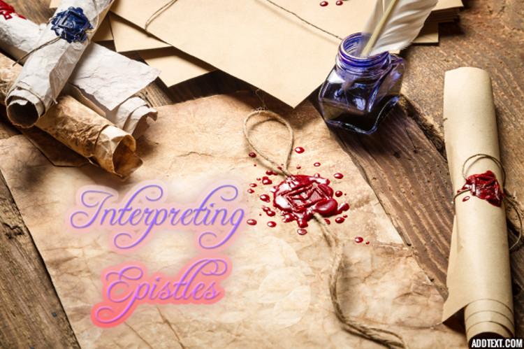 Interpreting Epsitles   WednesdayintheWord.com