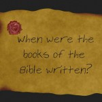 Books of the Bible by Date Written | WednesdayintheWord.com