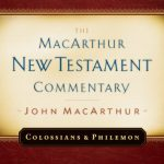 Colossians and Philemon by John F. MacArthur JR