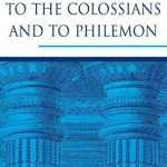 The Letters to the Colossians and to Philemon (Pillar) by Douglas J. Moo