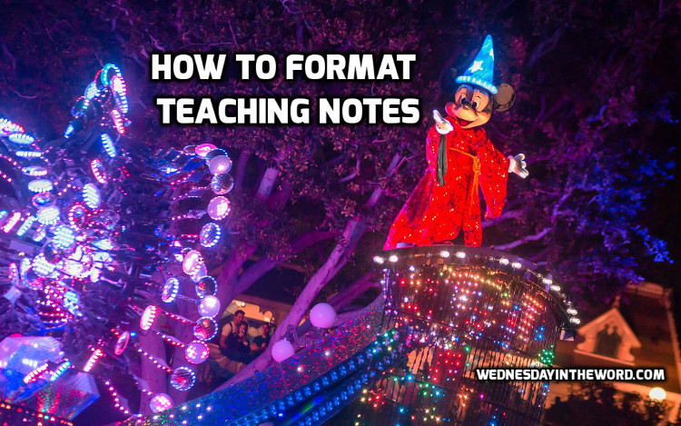 How to Format Teaching Notes | WednesdayintheWord.com