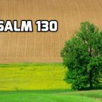 Psalm 130 Hope in the Lord