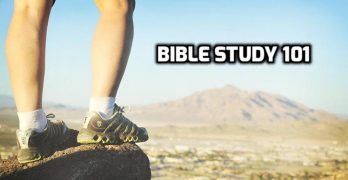 Bible Study 101: Learn to Study the Bible