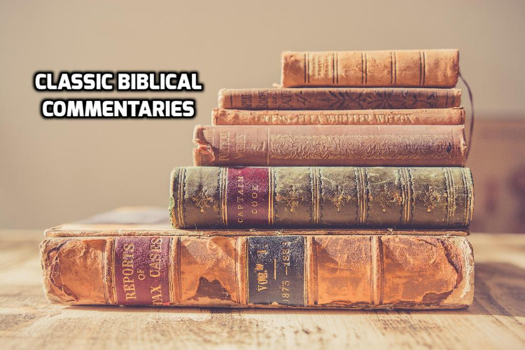 Classic Biblical Commentaries | WednesdayintheWord.com