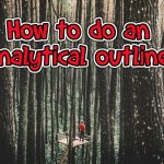 How to do an Analytical Outline