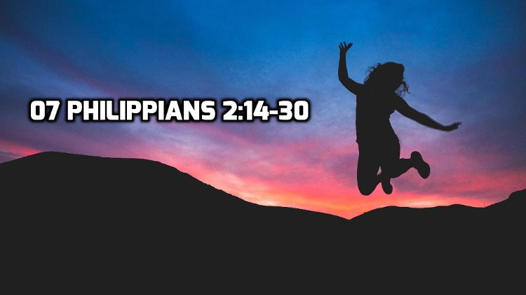 07 Philippians 2:19-30 | WednesdayintheWord.com