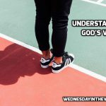 Understanding God's Will | WednesdayintheWord.com