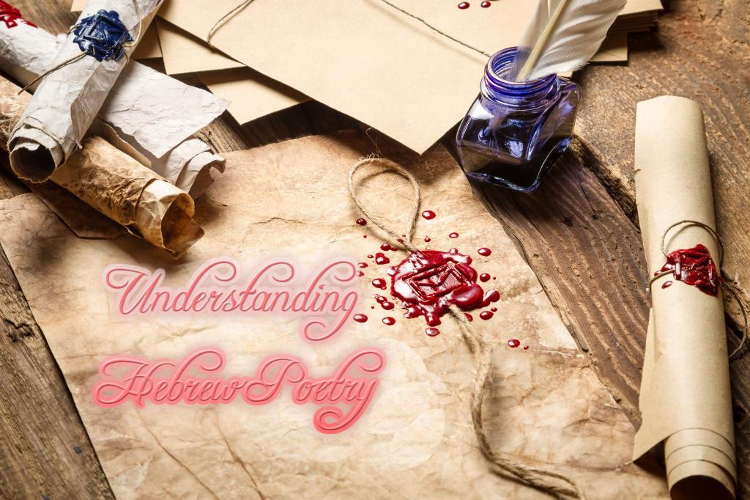 Understanding Hebrew Poetry   WednesdayintheWord.com