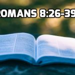 13 Romans 8:26-39 Confidence in Christ