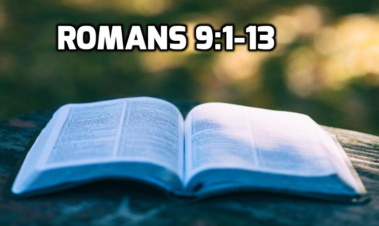 Romans 9:1-13 | WednesdayintheWord.com