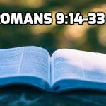 15 Romans 9:14-33 God's Sovereign Choice