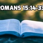 23 Romans 15:14-33 Paul's Reflections