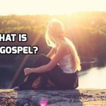 What is the Gospel? | WednesdayintheWord.com