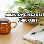 Ministry Preparation Checklist