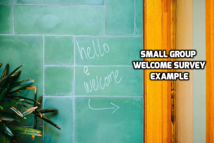 Small Group Welcome Survey | WednesdayintheWord.com