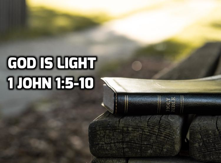 02 1 John 1:5-10: God is Light | WednesdayintheWord.com