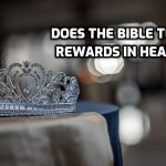 Are there rewards in heaven?
