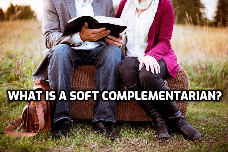 What is a soft complementarian? | WednesdayintheWord.com