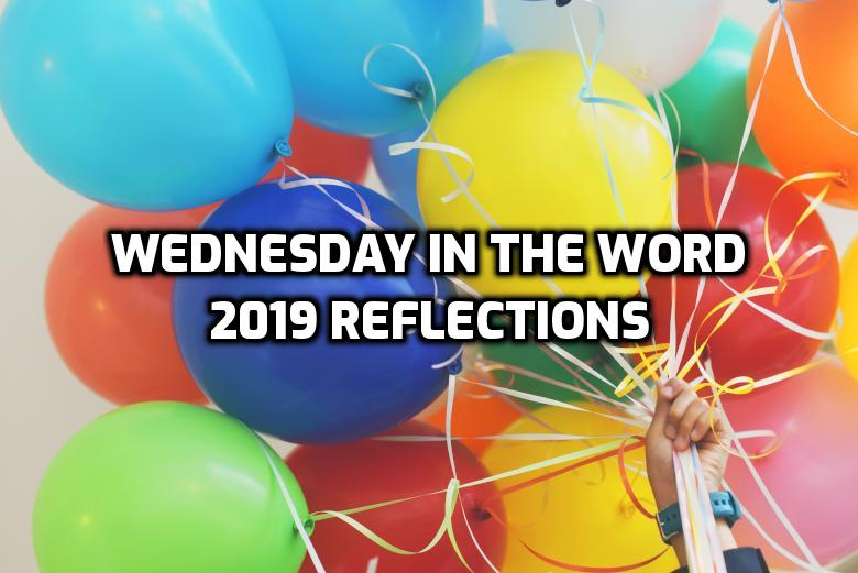 2019 Reflections | WednesdayintheWord.com