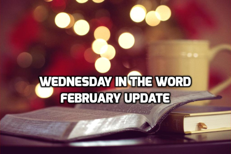 February 2019 Recap | WednesdayintheWord