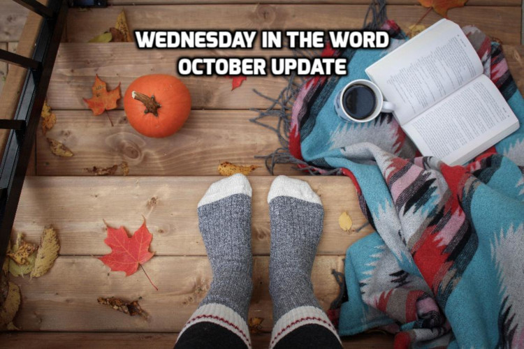October 2019 Recap | WednesdayintheWord.com