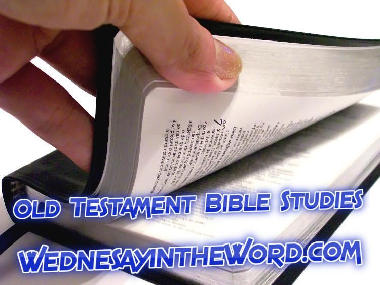 Old Testament Bible Studies | WednesdayintheWord.com