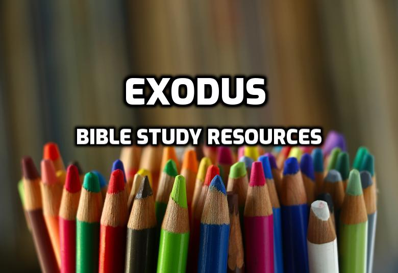 Exodus Bible Study Resources | WednesdayintheWord.com
