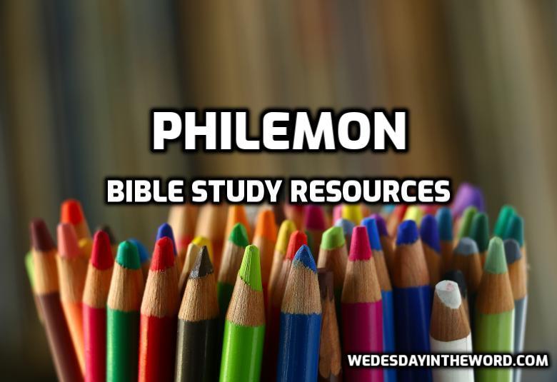 Philemon Bible Study Resources | WednesdayintheWord.com