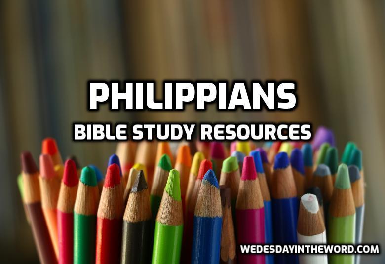 Philippians Bible Study Resources | WednesdayintheWord.com
