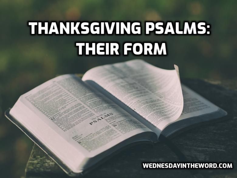 Psalms of Thanksgiving: Their form | WednesdayintheWord.com
