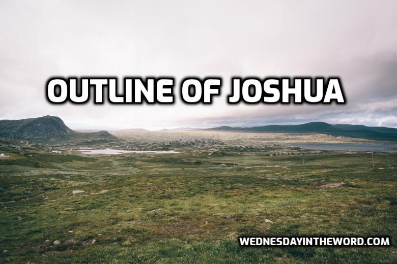 Outline of Joshua | WednesdayintheWord.com