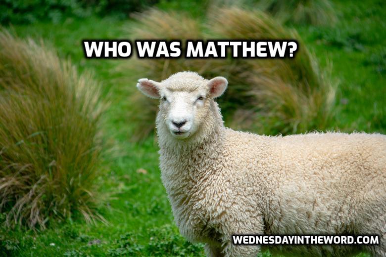 Who was Matthew? | WednesdayintheWord.com