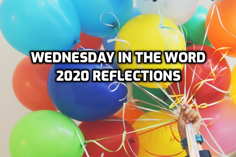 2020 Reflections   Wednesdayinthe Word.com