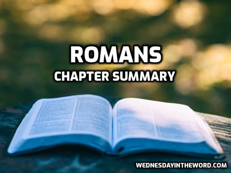 Romans Chapter Summary | WednesdayintheWord.com