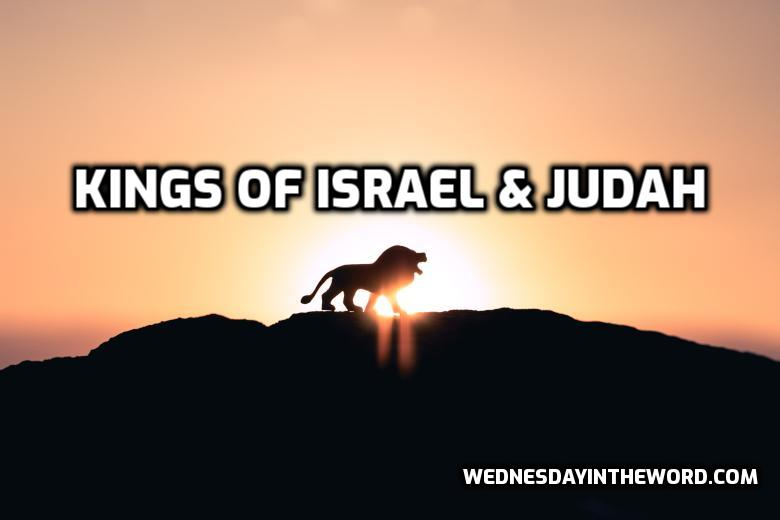 Kings of Israel and Judah | WednesdayintheWord.com