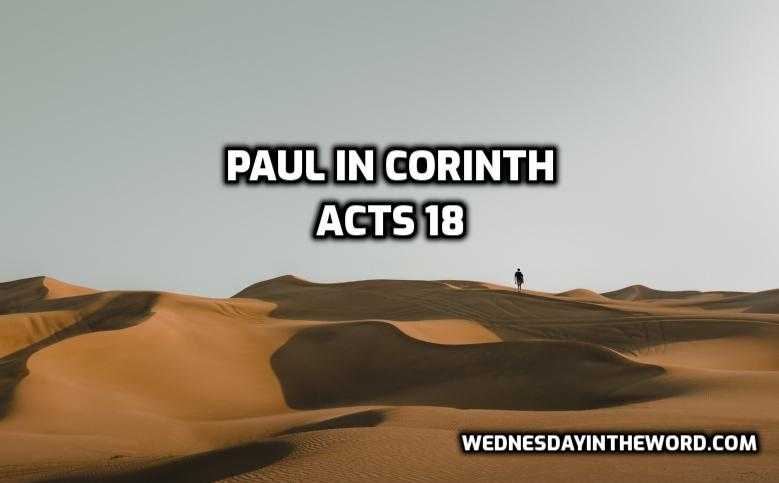 Acts 18 Paul in Corinth | WednesdayintheWord.com