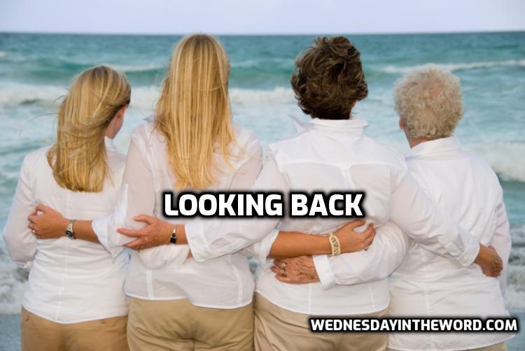 Looking Back   WednesdayintheWord.com