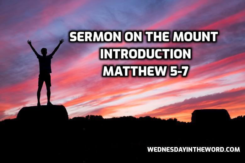 14 Matthew 5-7 Sermon on the Mount Introduction -Bible Study | WednesdayintheWord.com